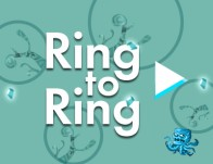 Play Ring to Ring