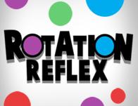 Play Rotation Reflex